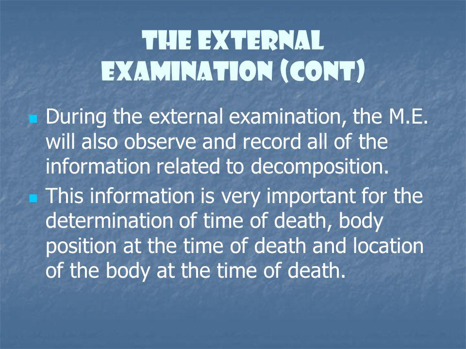 The External Examination (cont)