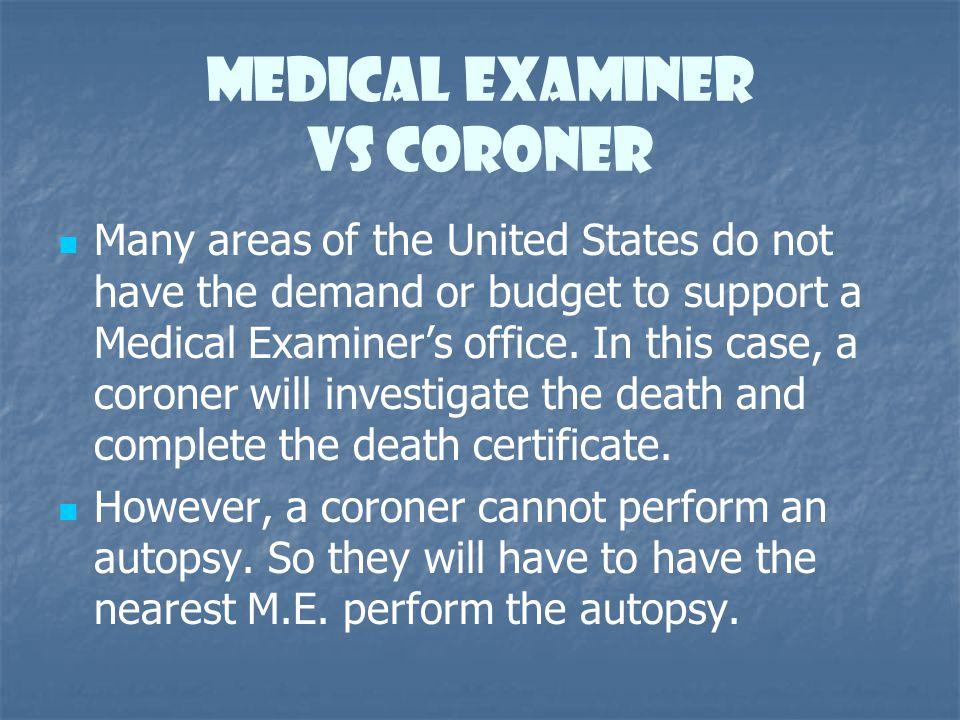 Medical Examiner vs Coroner