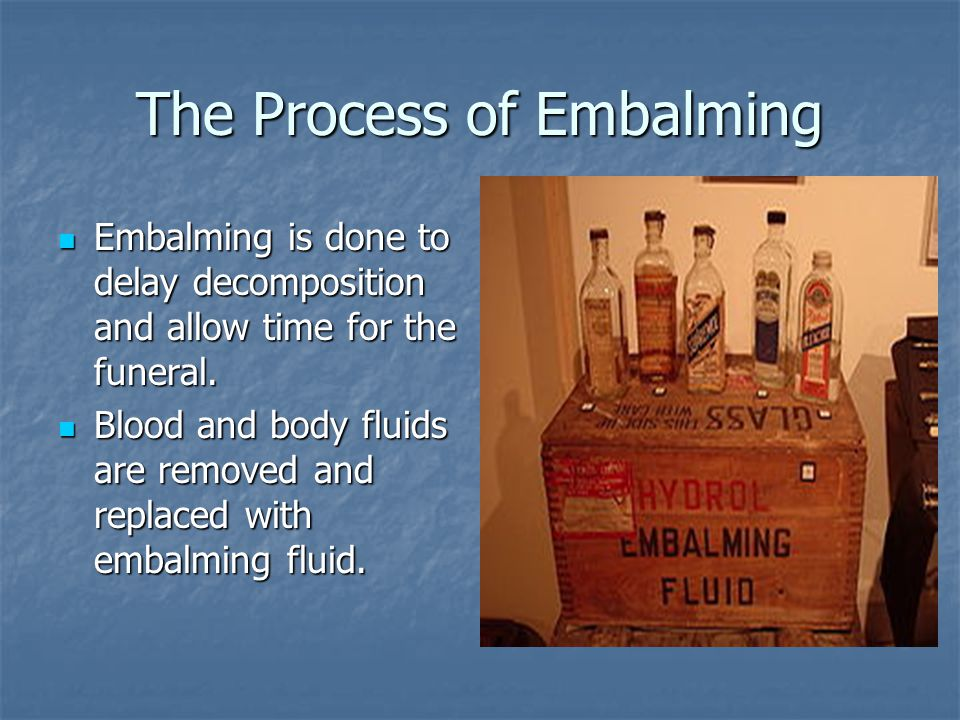 The Process of Embalming