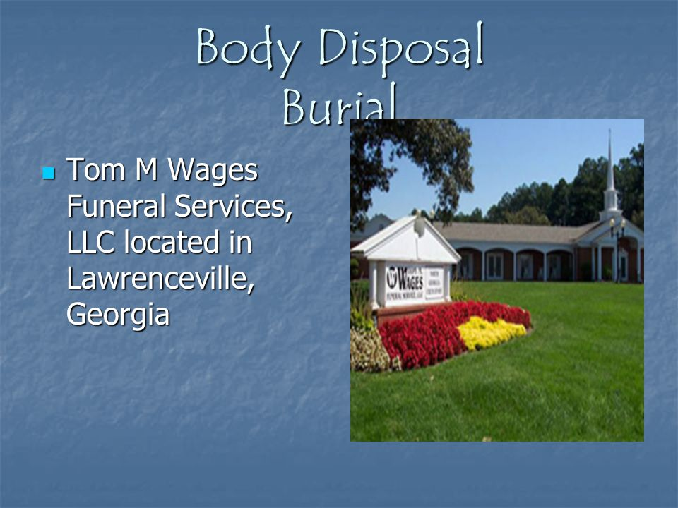 Body Disposal Burial Tom M Wages Funeral Services, LLC located in Lawrenceville, Georgia