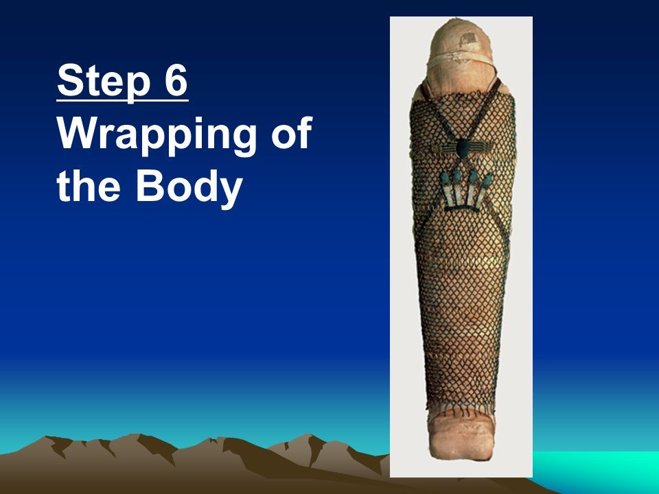 Step 6 Wrapping of the Body