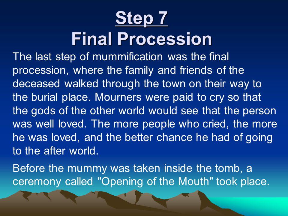 Step 7 Final Procession
