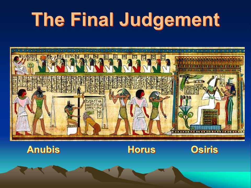 The Final Judgement Anubis Horus Osiris