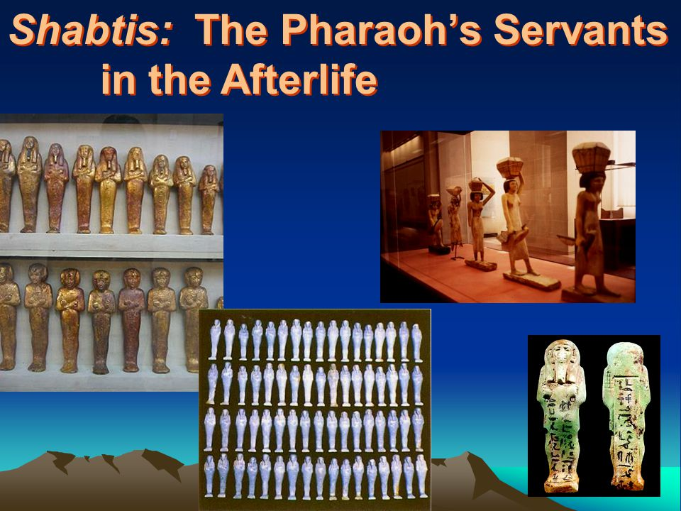 Shabtis: The Pharaoh's Servants in the Afterlife