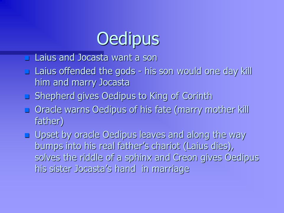 Oedipus Laius and Jocasta want a son