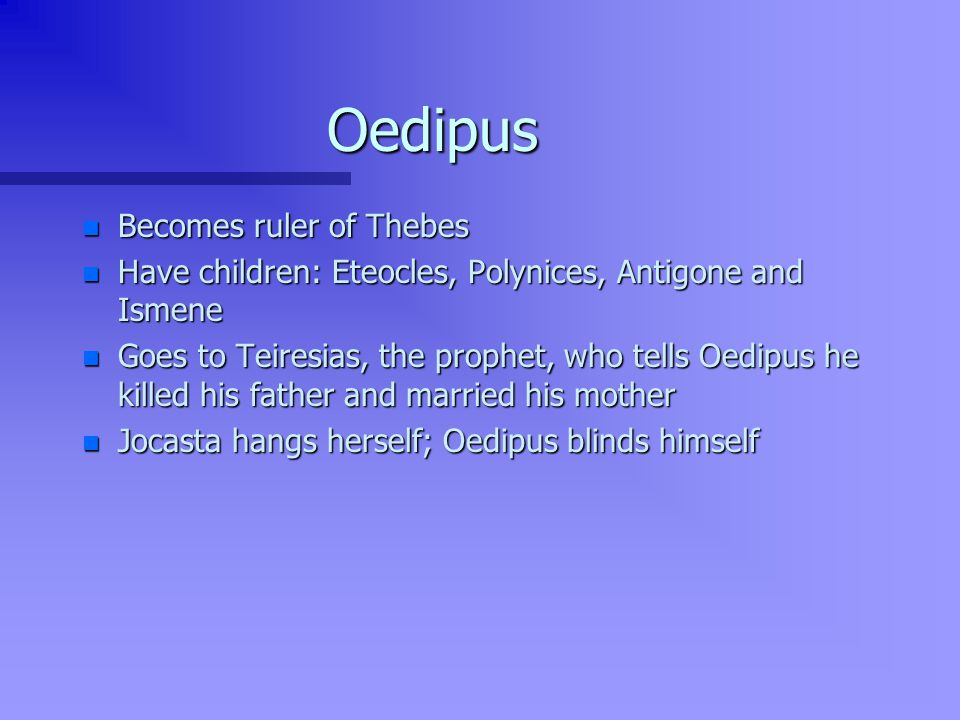 Oedipus Becomes ruler of Thebes