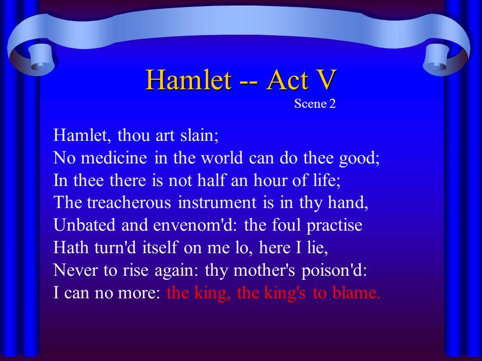Hamlet -- Act V Scene 2.
