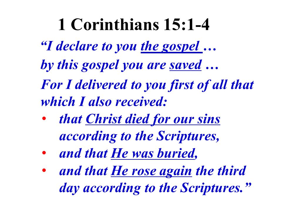 I declare to you the gospel …