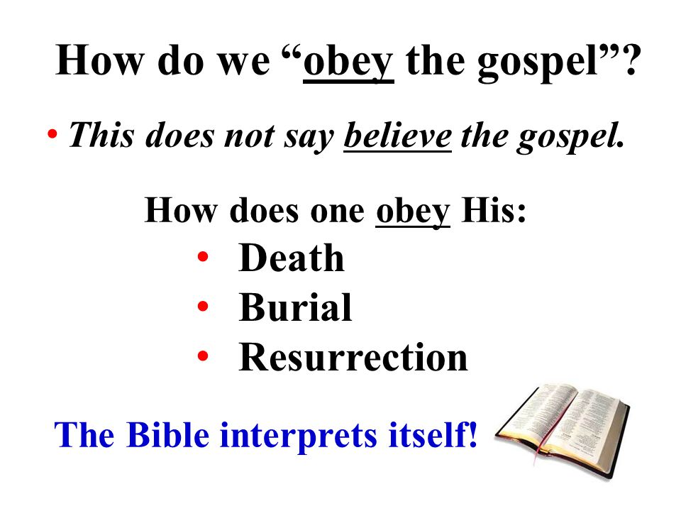 How do we obey the gospel