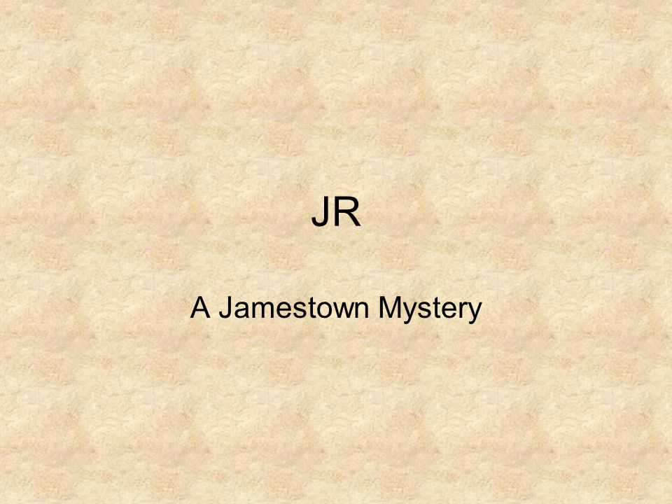 JR A Jamestown Mystery