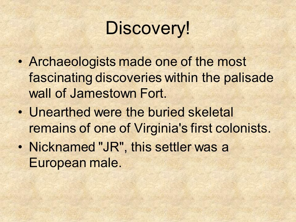 Discovery! Archaeologists made one of the most fascinating discoveries within the palisade wall of Jamestown Fort.