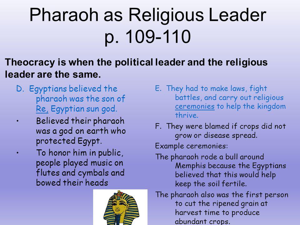 Pharaoh as Religious Leader p. 109-110
