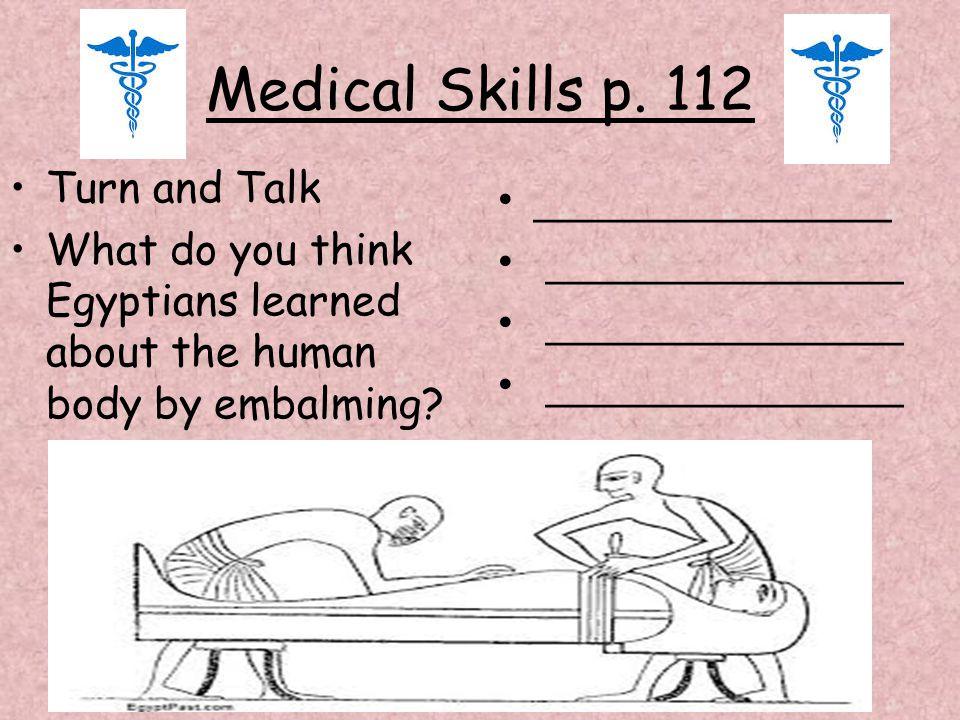 Medical Skills p. 112 Turn and Talk _______________