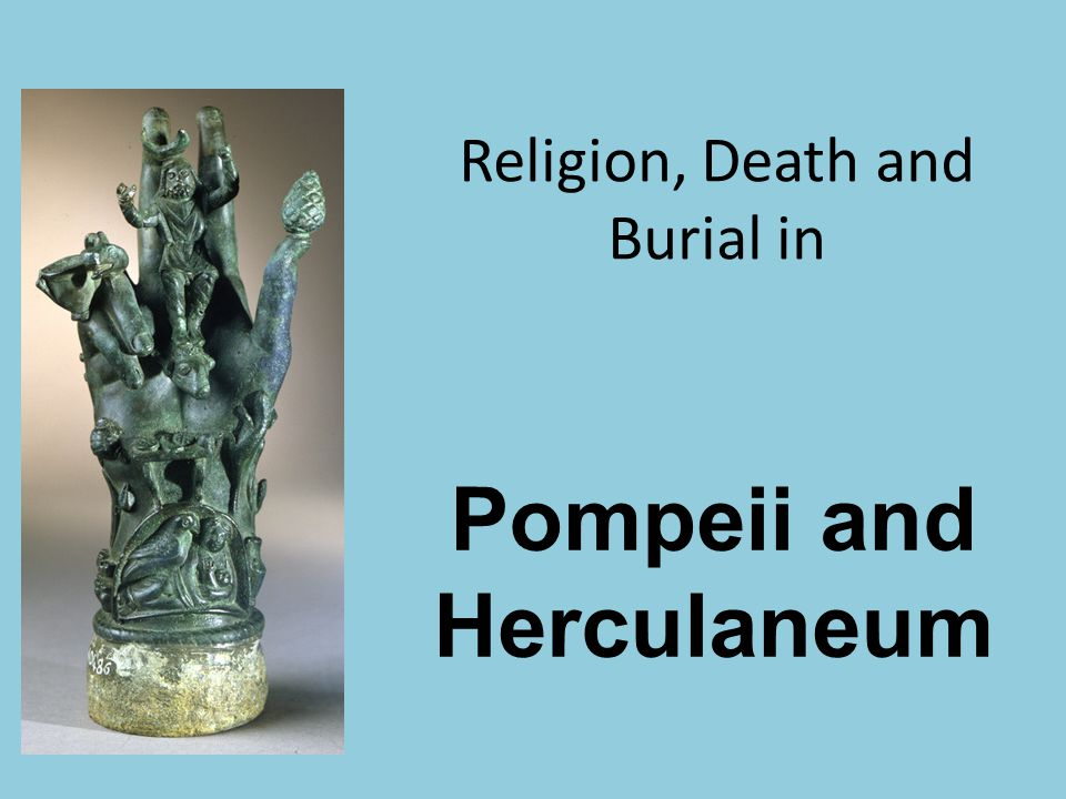 religion and death in pompeii and