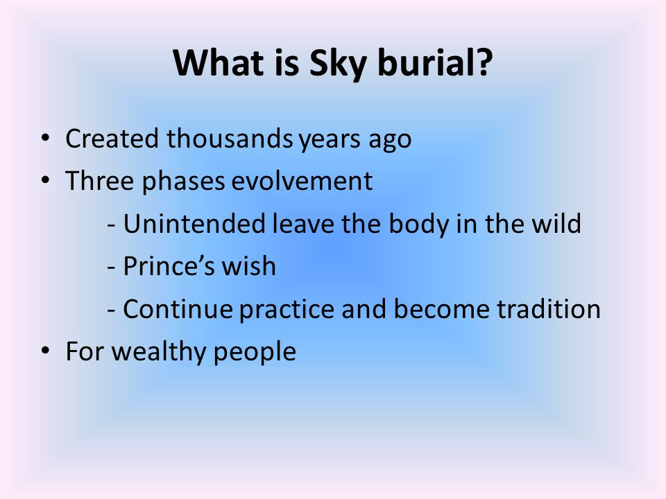 What is Sky burial Created thousands years ago