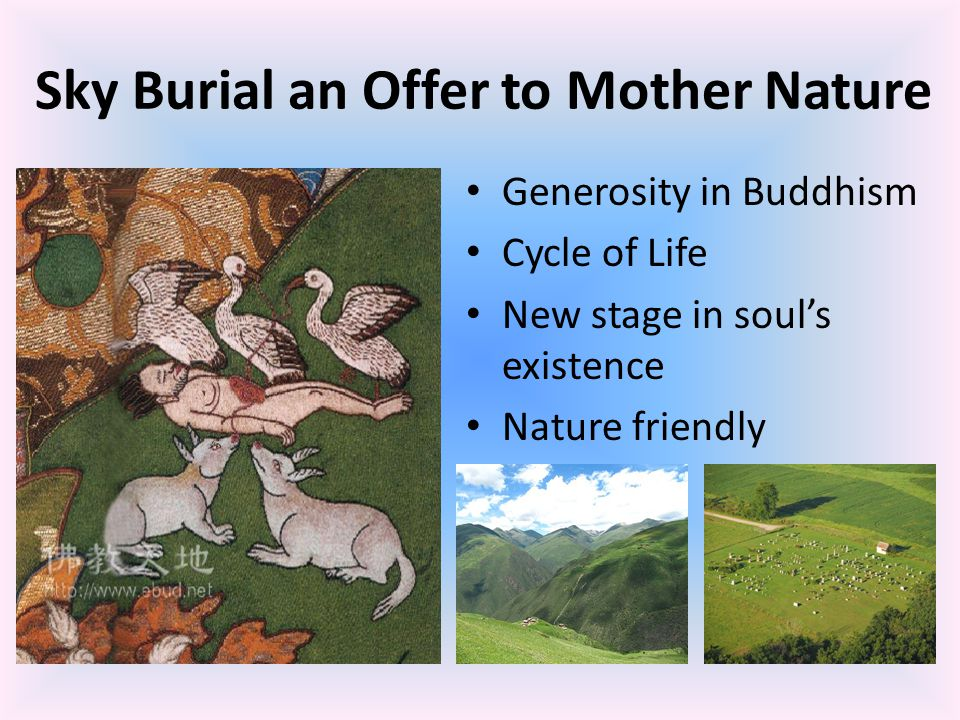 Sky Burial an Offer to Mother Nature