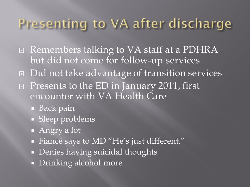 Presenting to VA after discharge