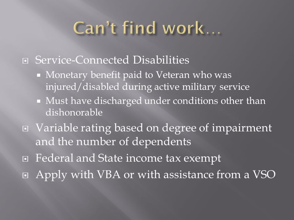 Can't find work… Service-Connected Disabilities