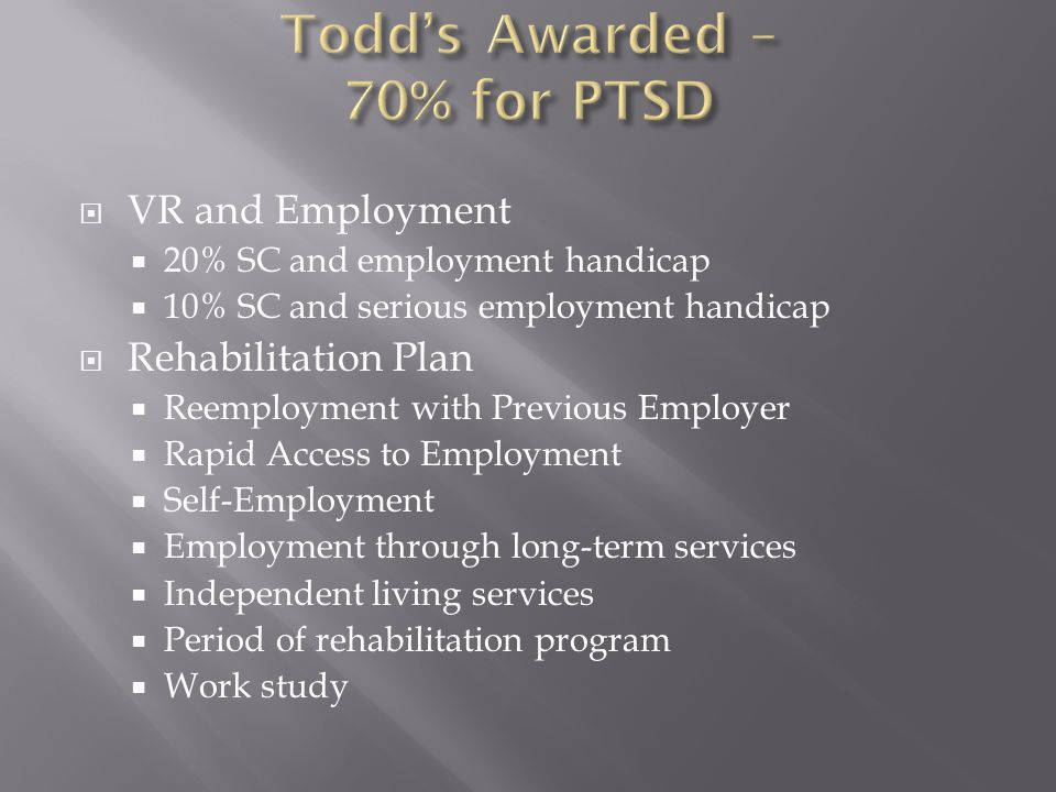 Todd's Awarded – 70% for PTSD