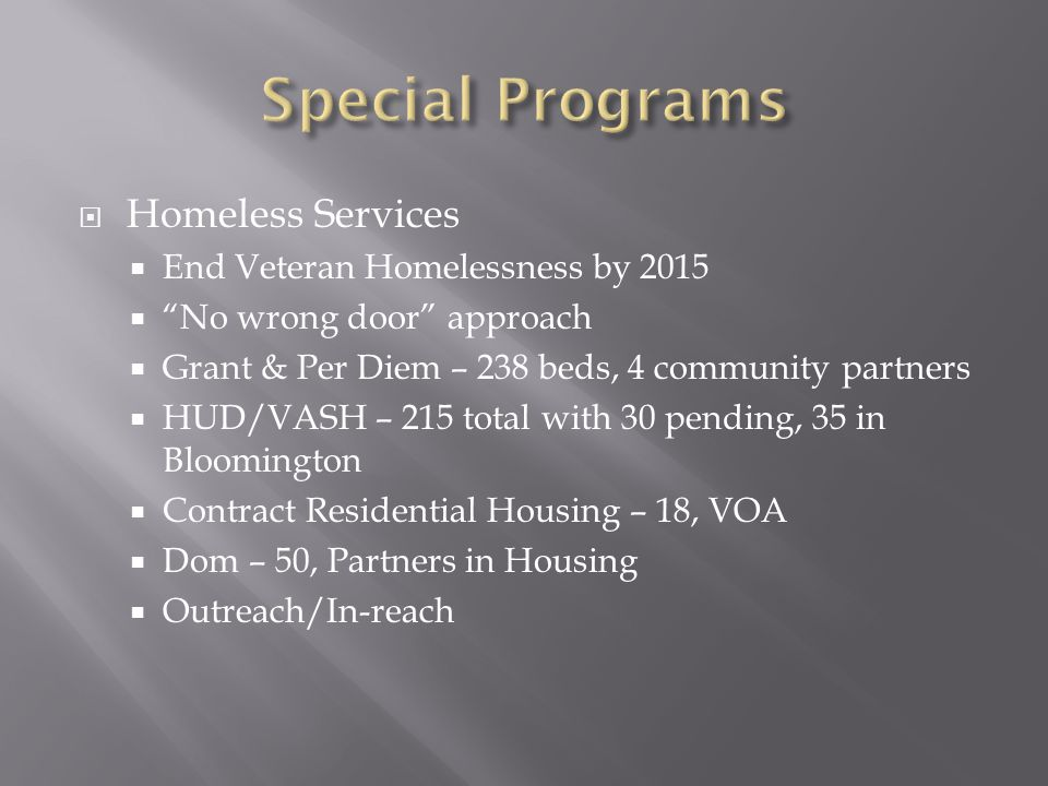 Special Programs Homeless Services End Veteran Homelessness by 2015