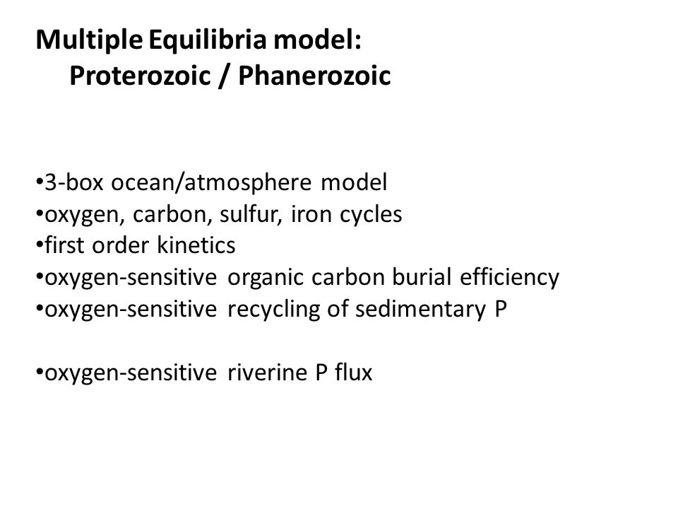 Multiple Equilibria model: Proterozoic / Phanerozoic