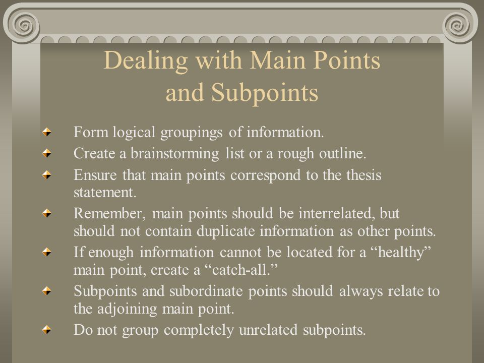 Dealing with Main Points and Subpoints