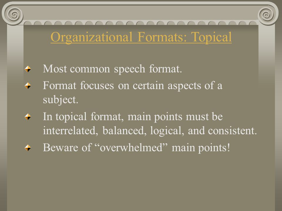 Organizational Formats: Topical