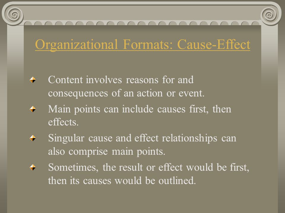 Organizational Formats: Cause-Effect