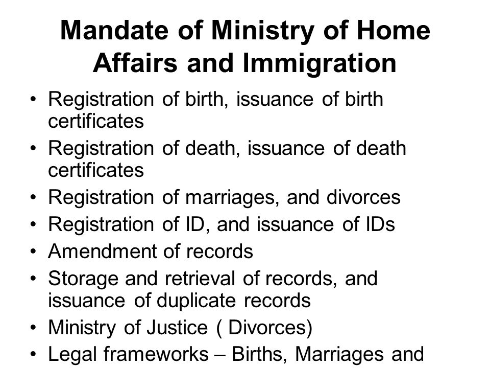 Mandate of Ministry of Home Affairs and Immigration