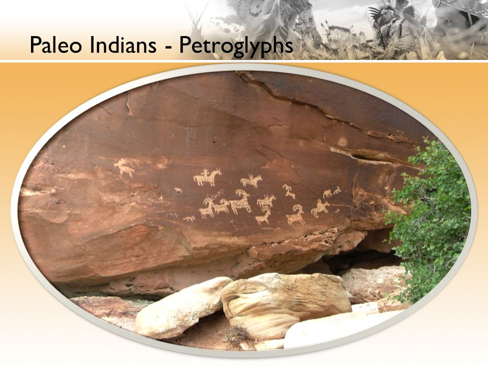Paleo Indians - Petroglyphs