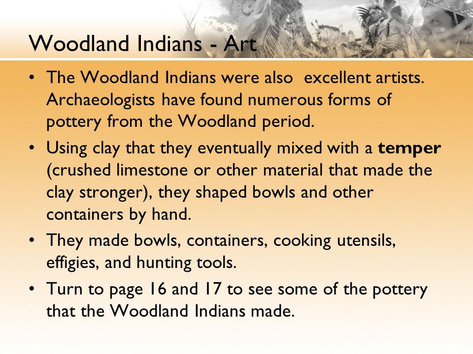 Woodland Indians - Art