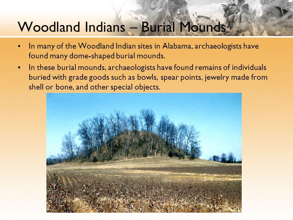 Woodland Indians – Burial Mounds