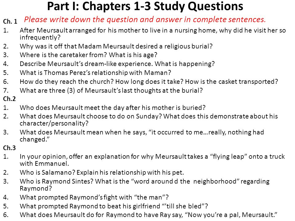 Part I: Chapters 1-3 Study Questions Please write down the question and answer in complete sentences.