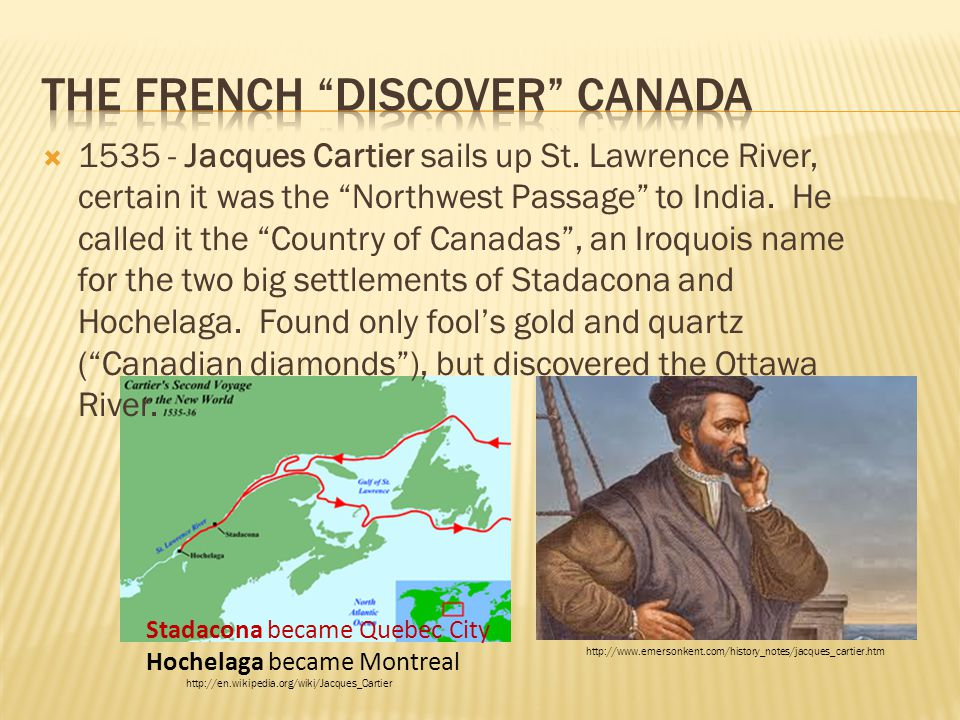 The French discover Canada