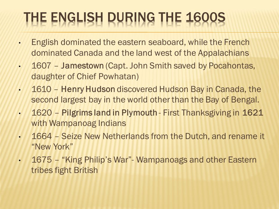 The English during the 1600s