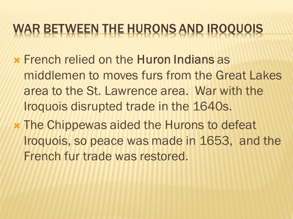 War between the Hurons and Iroquois