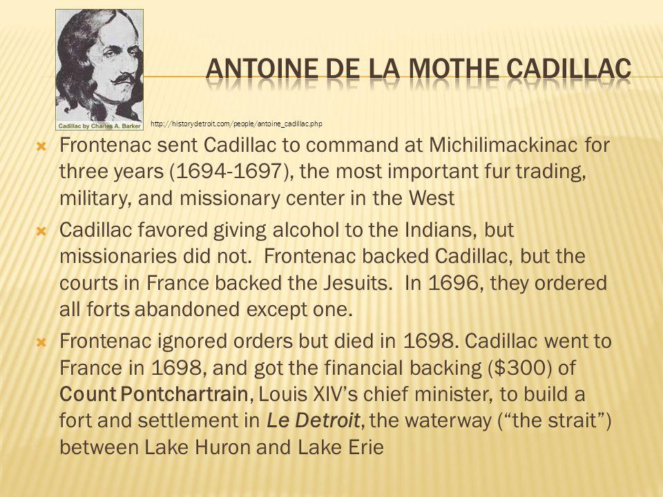 Antoine de la Mothe Cadillac