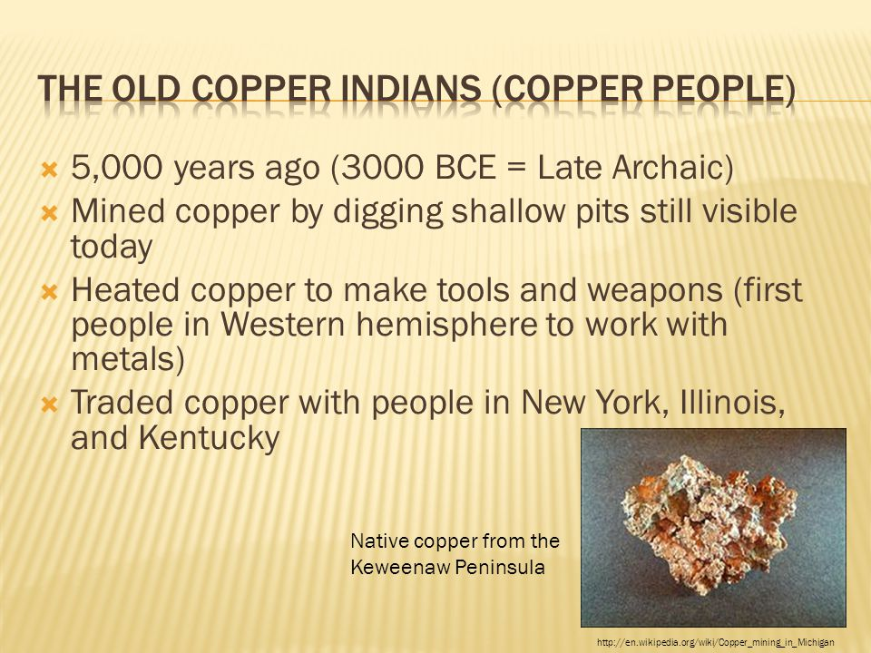 The Old Copper Indians (Copper People)