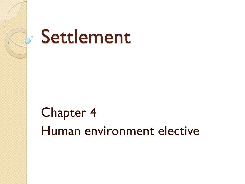 Chapter 4 Human environment elective