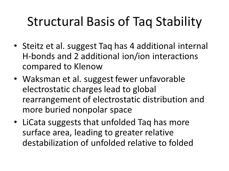 Structural Basis of Taq Stability