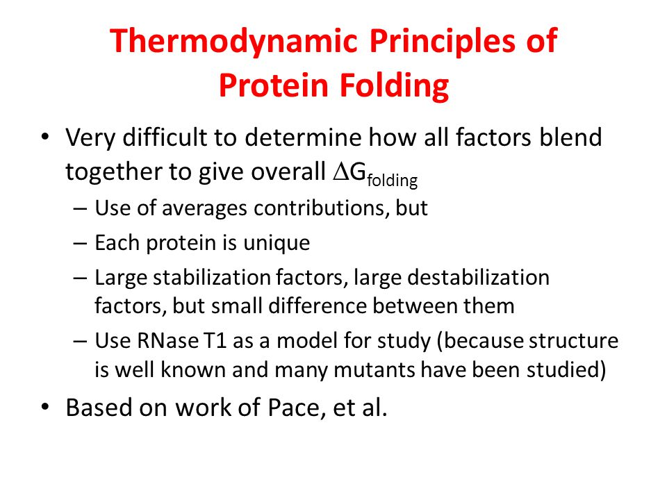 Thermodynamic Principles of Protein Folding