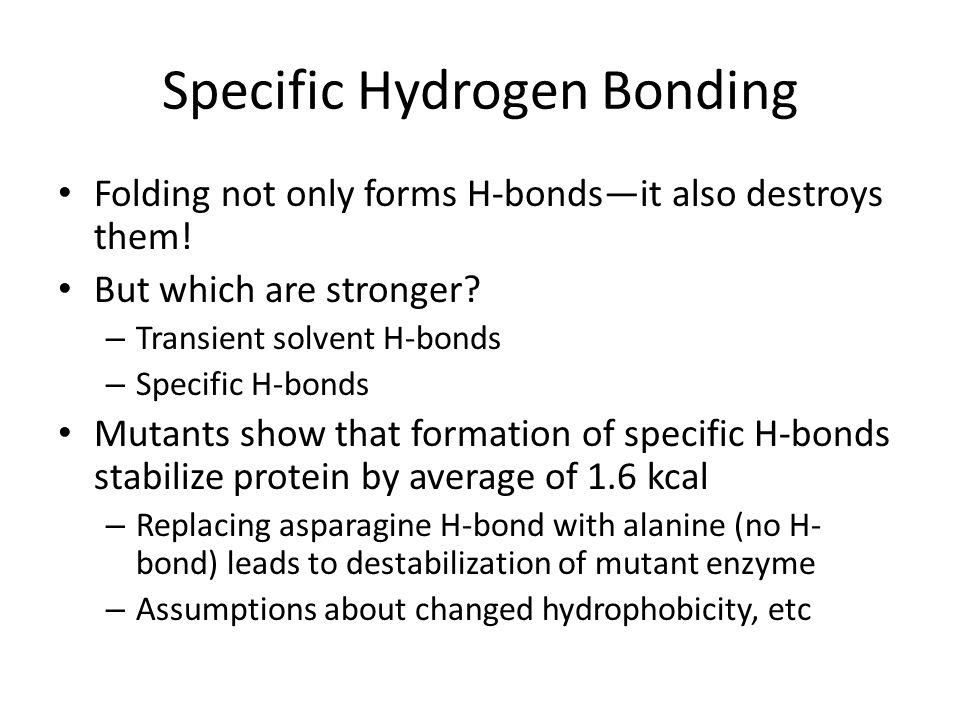 Specific Hydrogen Bonding