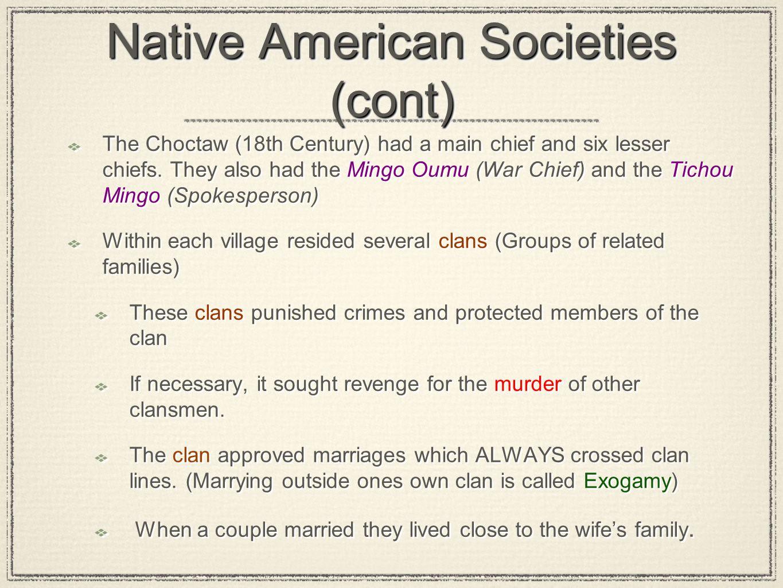 Native American Societies (cont)