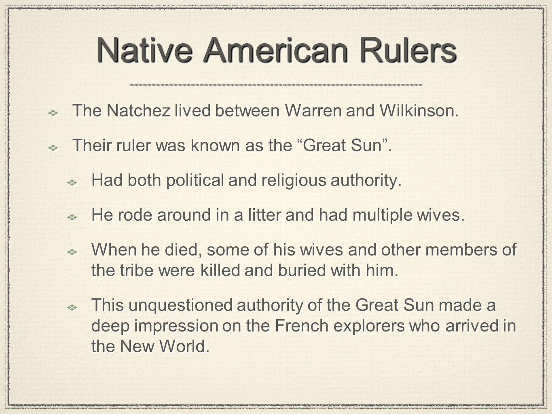 Native American Rulers