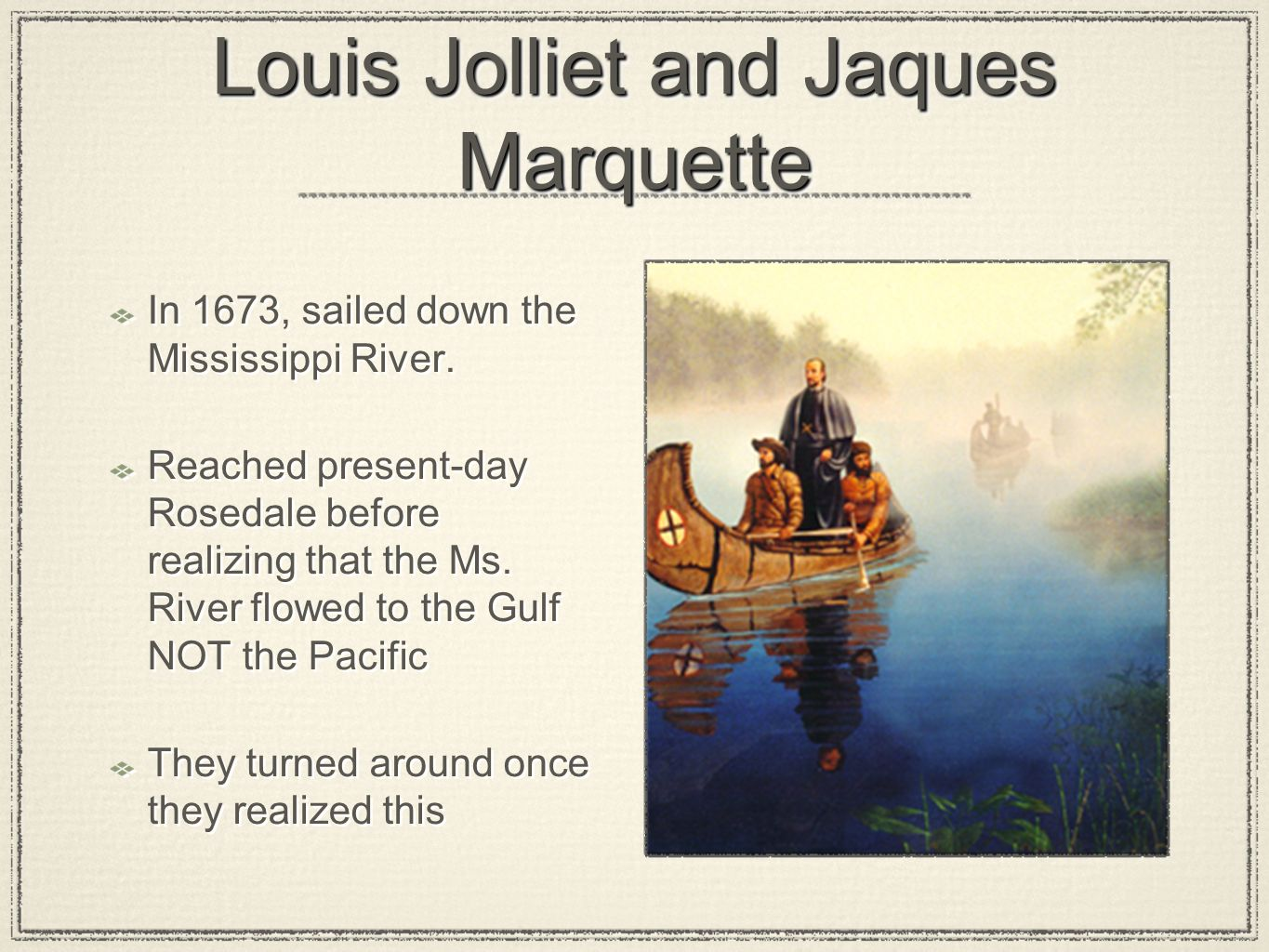 Louis Jolliet and Jaques Marquette