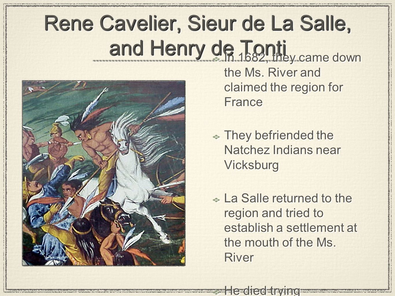 Rene Cavelier, Sieur de La Salle, and Henry de Tonti