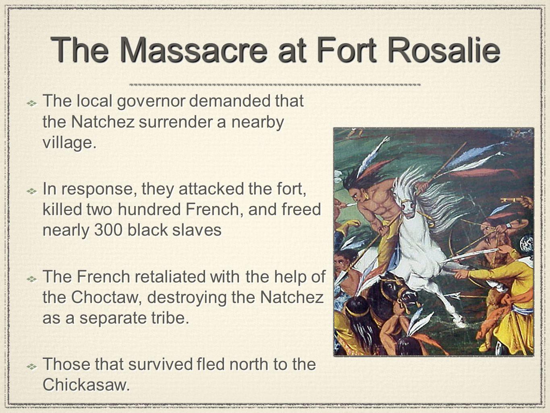 The Massacre at Fort Rosalie