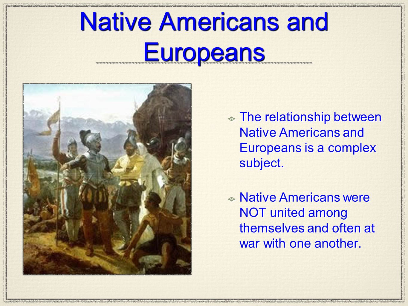 Native Americans and Europeans