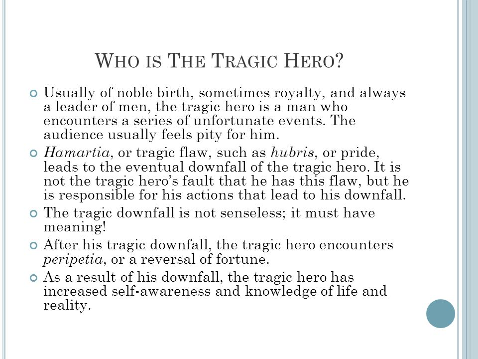 Who is The Tragic Hero