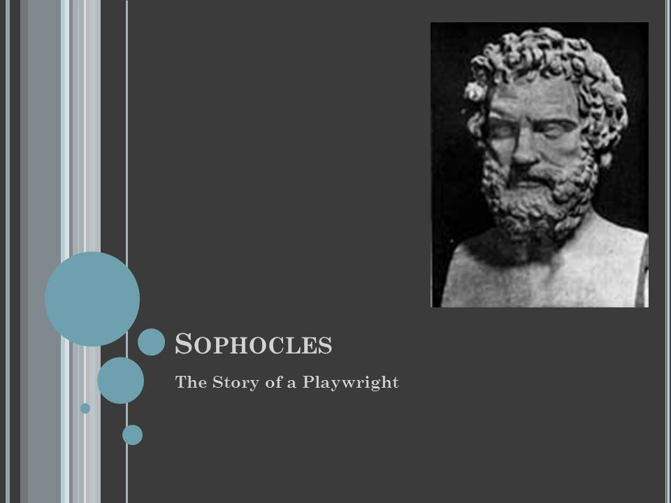 Sophocles The Story of a Playwright